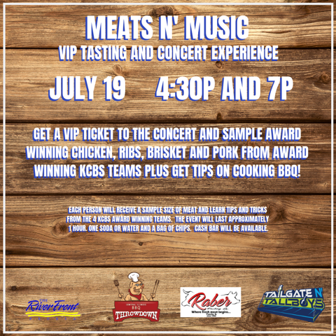 Meats N' Music VIP Tasting and Concert Experience - July 19 4:30P and 7P